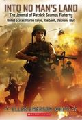 Into No Man's Land, the Journal of Patrick Seamus Flaherty, United States Marine Corps, Khe ...