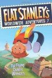 The Flying Chinese Wonders (Flat Stanley's Worldwide Adventures #7)