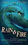 Rain and Fire - A Companion to the Last Dragon Chronicles