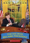 Kid Who Became President