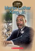 I Am #4: Martin Luther King Jr