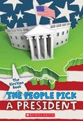 Election Book : The People Pick a President