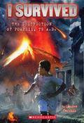 I Survived #10: I Survived the Destruction of Pompeii, 79 A. d