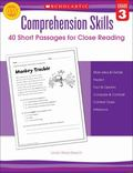 Comprehension Skills : Short Passages for Close Reading, Grade 3