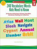 240 Vocabulary Words Kids Need to Know: Grade 3 : 24 Ready-to-Reproduce Packets That Make Vo...