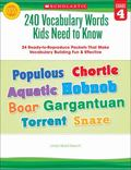 240 Vocabulary Words Kids Need to Know: Grade 4 : 24 Ready-to-Reproduce Packets That Make Vo...