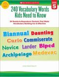 240 Vocabulary Words Kids Need to Know: Grade 5 : 24 Ready-to-Reproduce Packets That Make Vo...
