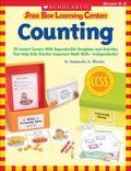 Shoe Box Learning Centers: Counting : 30 Instant Centers with Reproducible Templates and Act...