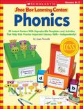 Shoe Box Learning Centers: Phonics : 30 Instant Centers with Reproducible Templates and Acti...