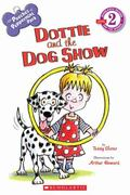 Scholastic Reader Level 2: The Pooches of Peppermint Park: Dottie and the Dog Show