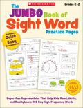 The Jumbo Book of Sight Word Practice Pages, Grades K-2: Super-Fun Reproducibles That Help K...