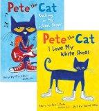 Pete the Cat Pack: Pete the Cat: I Love My White Shoes; Pete the Cat: Rocking in My School S...
