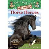 Horse Heroes Fact Tracker [Magic Tree House] By Mary Pope Osborne and Natalie Pope Boyce [Pa...