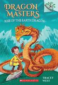 Dragon Masters #1: Rise of the Earth Dragon (a Branches Book) - Library Edition