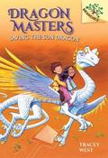 Dragon Masters #2: Saving the Sun Dragon (a Branches Book) - Library Edition