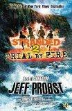 Trial By Fire: #2 Stranded