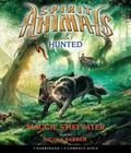 Spirit Animals Book 2: Hunted - Audio