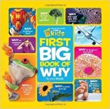 National Geographic Kids First Big Book of Why (National Geographic Little Kids First Big Bo...