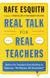 Real Talk for Real Teachers