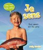Je Sens (Allez Hop! Les Sens) (French Edition)