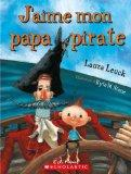 J'Aime Mon Papa Pirate (Album Illustre) (French Edition)