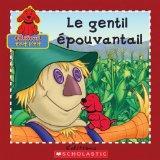 Le Gentil Epouvantail (Clifford Tout P'Tit) (French Edition)
