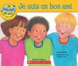 Je Suis Un Bon Ami (Je Suis Fier de Moi) (French Edition)