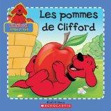 Les Pommes de Clifford (Clifford Tout P'Tit) (French Edition)
