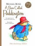 Bear Called Paddington: 50th Anniversary Edition