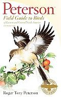Peterson Field Guide to Birds of Eastern and Central North America, Sixth Edition (Peterson ...