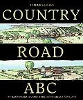 Country Road ABC: An Illustrated Journey Through America's Farmland (.)