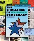 The Challenge of Democracy: American Government in a Global World, Student Choice Edition