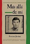 Mas alla de mi  Reaching Out Spanish Edition (Cajas De Carton Relatos De La Vida Peregrina D...