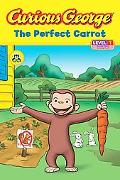 Curious George The Perfect Carrot (CGTV Reader) (Curious George Early Readers)