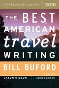 The Best American Travel Writing 2010 (The Best American Series (R))