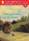 Rabbit and Turtle Go To School/Conejo y tortuga van a la escuela (Green Light Readers Level ...