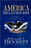 America: The Last Best Hope, Vol. 2: From the Rise of Modern America to the Triumph of Freed...