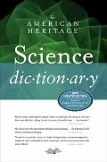 The American Heritage Science Dictionary
