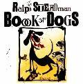 Ralph Steadman Book of Dogs