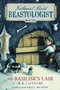 Basilisk's Lair (Nathaniel Fludd, Beastologist, Book 2)