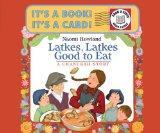 Latkes, Latkes, Good to Eat Send-A-Story