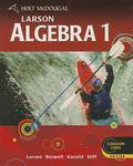 Holt Mcdougal Larson High School Math Common Core : Student Edition Algebra 1 2012