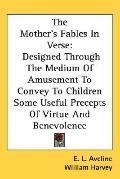Mother's Fables in Verse