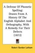 Defense of Phonetic Spelling