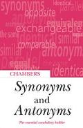 Chambers Synonyms and Antonyms