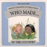 Who Made.... in the Country (Who Made... Series)