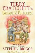 Guards! Guards!: The Play - Stephen Briggs - Paperback - Paperback Original