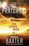 The Long War: Long Earth 2 (The Long Earth)