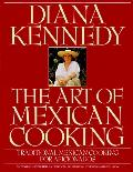 Art of Mexican Cooking: Traditional Mexican Cooking for Aficionados