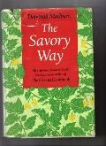 Savor Way - Deborah Madison - Hardcover
